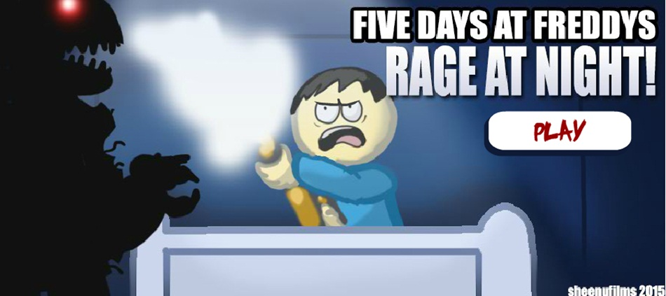 Five Days at Freddys Rage at Night!
