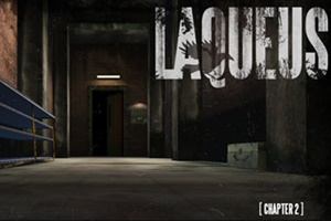 Laqueus Escape: Chapter II