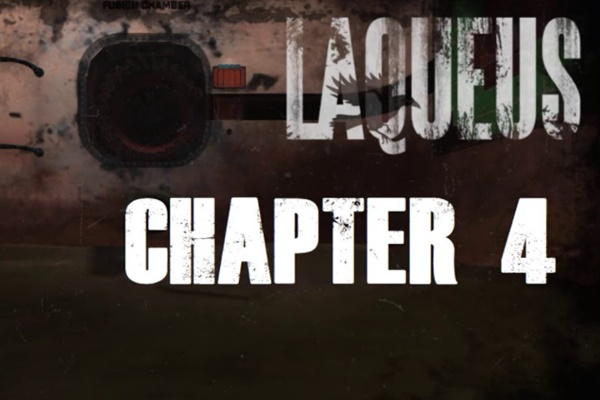 Laqueus Escape: Chapter IV